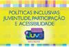 Capa de Políticas Inclusivas: Juventude, Participação e Acessibilidade